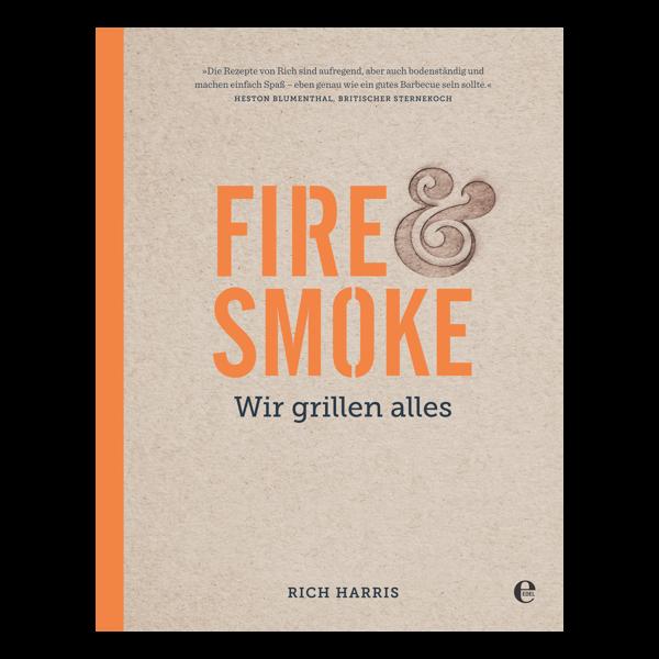 Fire & Smoke – Wir grillen alles