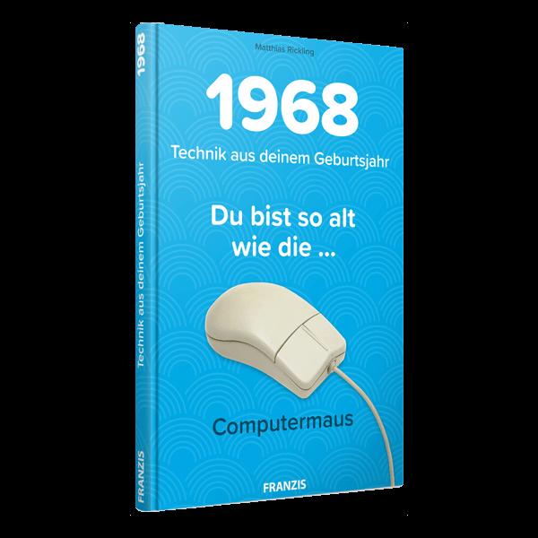 1968 - Technik aus deinem Geburtsjahr