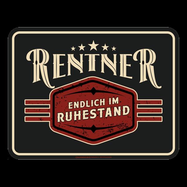 """Blechschild """"Rentner im Ruhestand"""""""