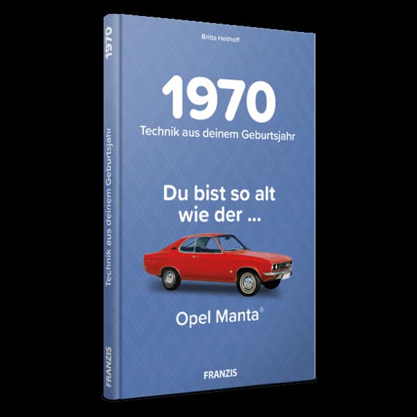 1970 - Technik aus deinem Geburtsjahr