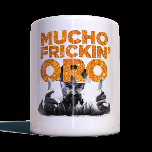 """Gold Rush Becher """"Mucho frickin' oro"""""""