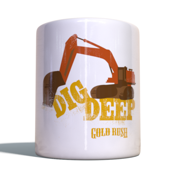 "Gold Rush Becher ""Dig Deep"""