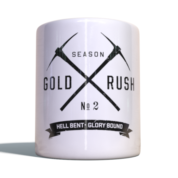 "Gold Rush Becher ""Hell bent and glory bound"""