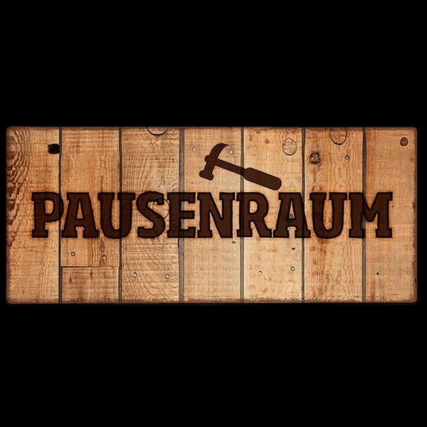 "Metallschild ""Pausenraum"""