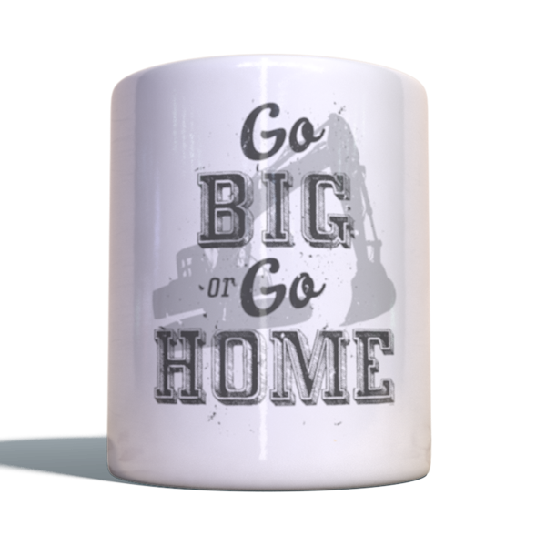 "Gold Rush Becher ""Go big or go home"""