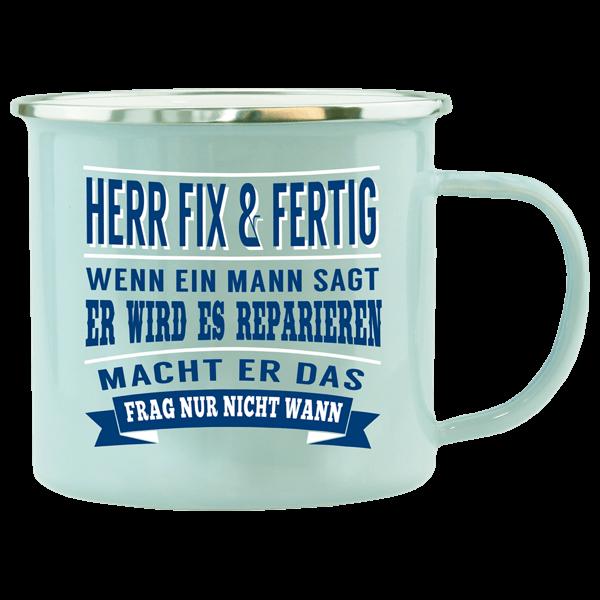 """Emaille-Becher """"Herr Fix & Fertig"""""""