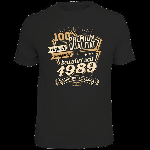 """T-Shirt """"Premium Qualität seit 1989"""""""