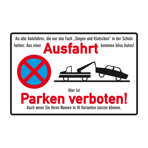 """Blechschild """"Ausfahrt Parken verboten"""""""