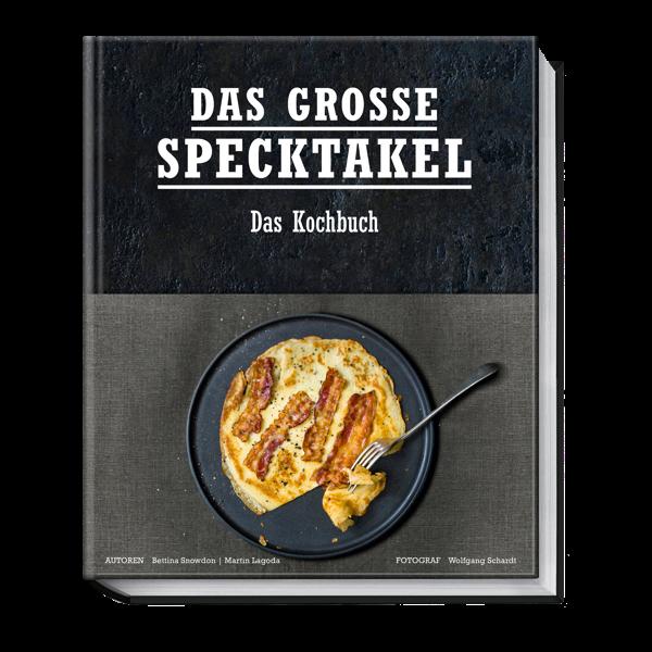 Das große Specktakel - Kochbuch