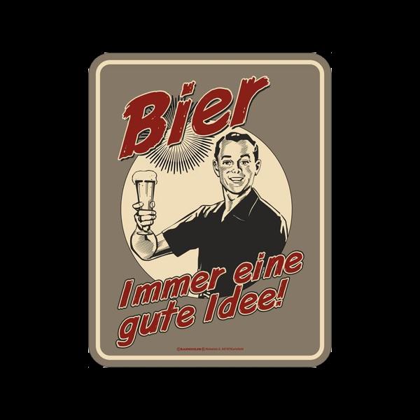 """Magnetschild """"Bier - immer eine gute Idee"""""""