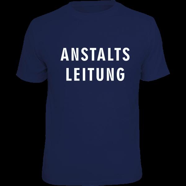 """T-Shirt """"Anstaltsleitung"""""""