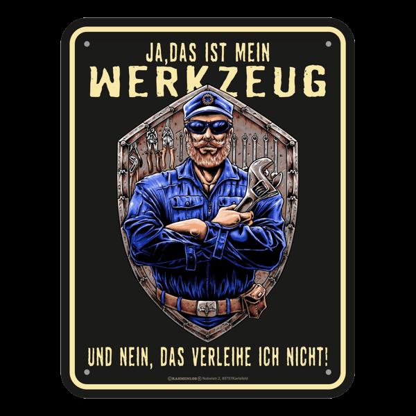 """Blechschild """"Mein Werkzeug"""""""