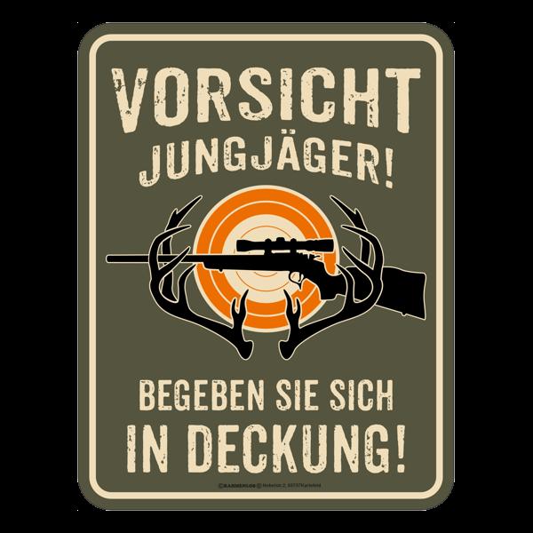 """Blechschild """"Vorsicht Jungjäger"""""""