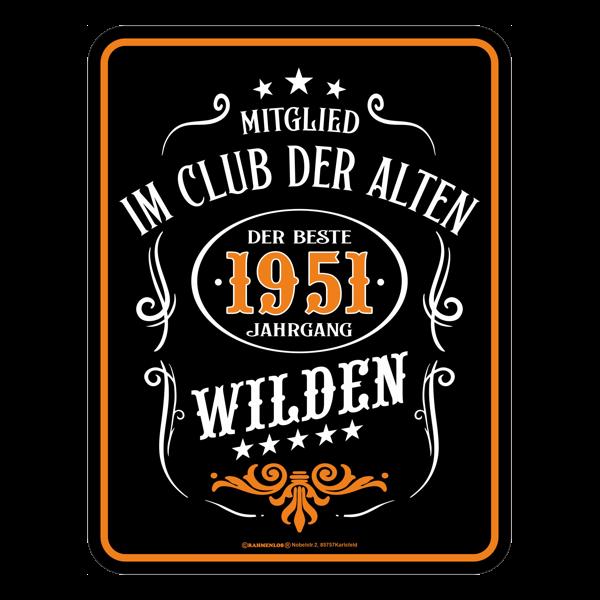 """Blechschild """"Die alten Wilden 1951"""""""