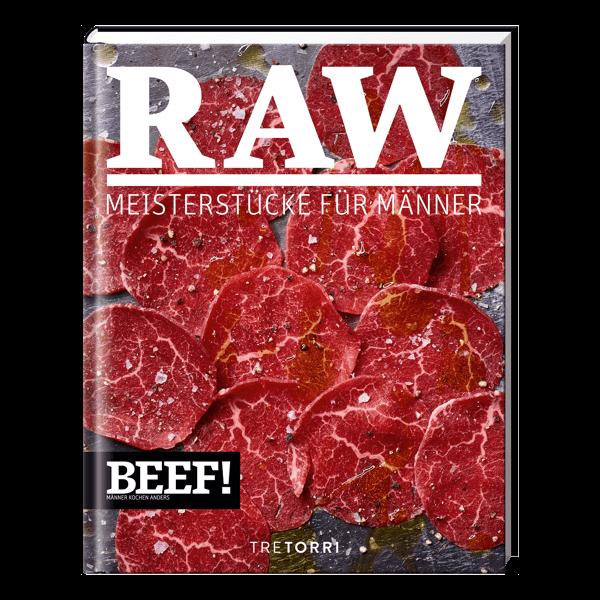 BEEF! Raw - Meisterstücke für Männer