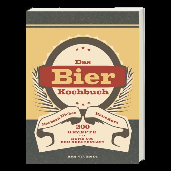 Das Bierkochbuch - 200 Rezepte