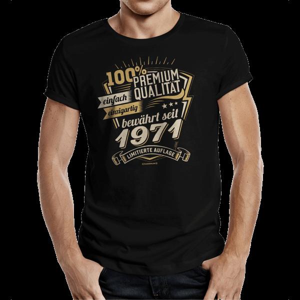 """T-Shirt """"Premium Qualität seit 1971"""""""