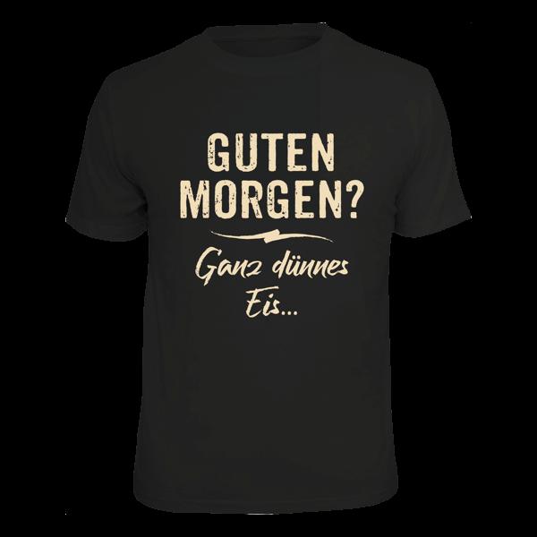 """T-Shirt """"Guten Morgen?"""""""
