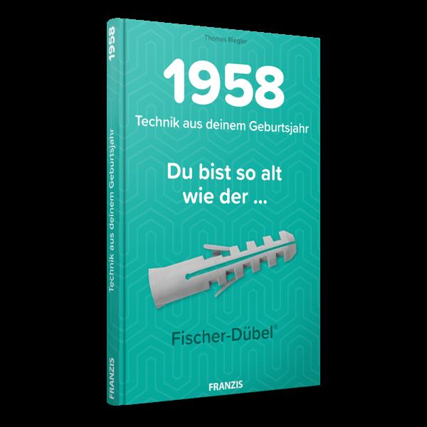 1958 - Technik aus deinem Geburtsjahr