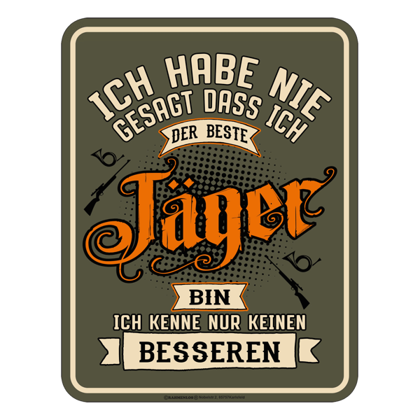 """Blechschild """"Bester Jäger"""""""