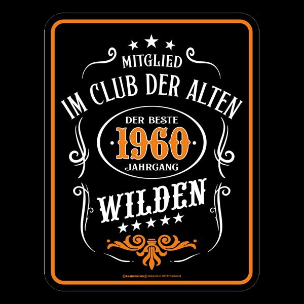 """Blechschild """"Alte Wilde 1960"""""""