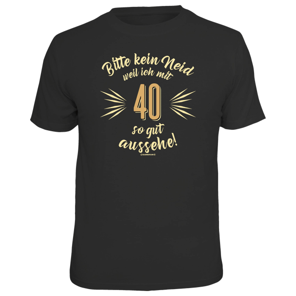 """T-Shirt """"Bitte kein Neid"""" 40"""