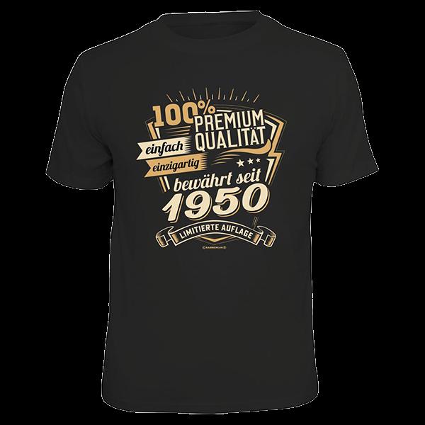 """T-Shirt """"Premium Qualität seit 1950"""""""