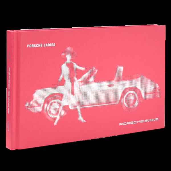 """Edition Porsche-Museum """"Porsche Ladies"""""""