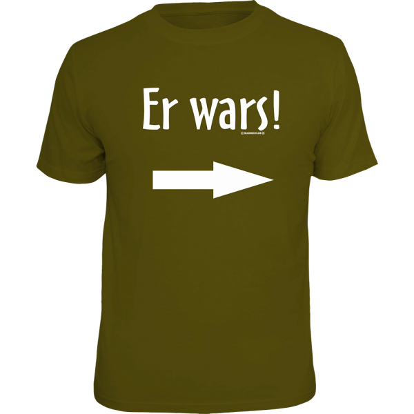 "T-Shirt ""Er wars"""