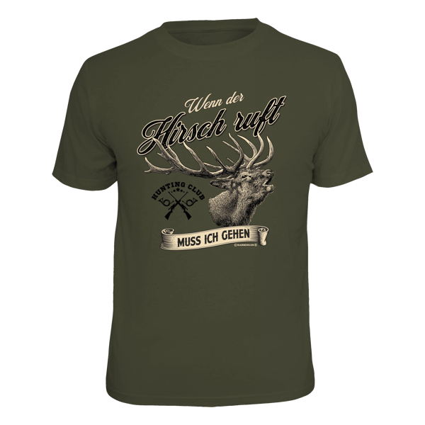 "T-Shirt ""Wenn der Hirsch ruft"""
