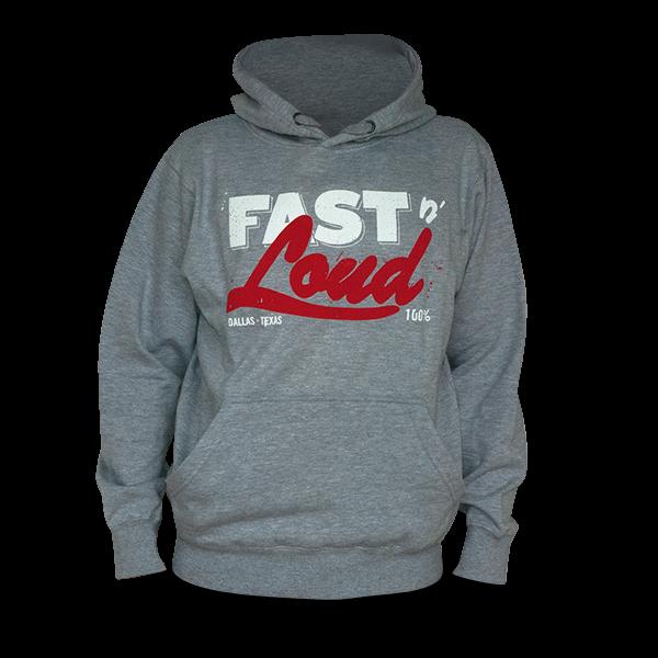 """Hoody """"Fast N' Loud 100%"""""""