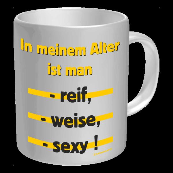 """Tasse """"In meinem Alter"""""""