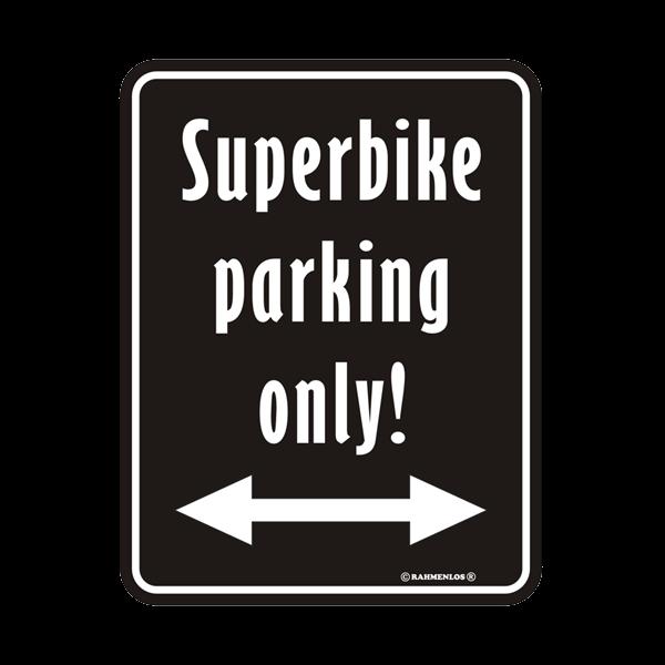 """Blechschild """"Superbike parking only"""""""