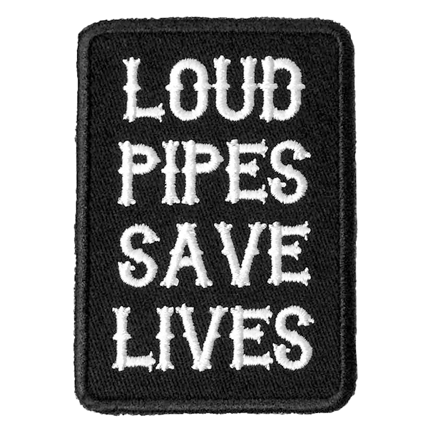 "Patch ""Loud Pipes Save Lives"" von Bobber Brothers"