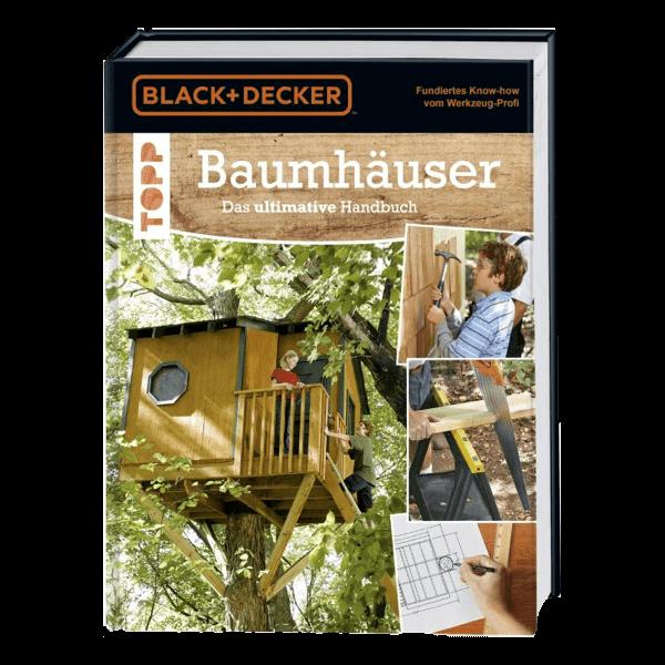 Baumhäuser - Das ultimative Handbuch