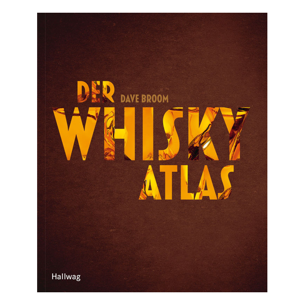 Der Whisky-Atlas von Dave Broom