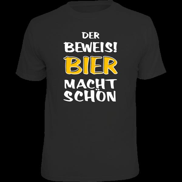 """T-Shirt """"Der Beweis! Bier macht schön"""""""
