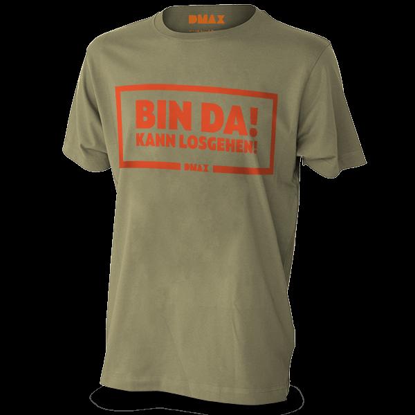 """DMAX T-Shirt """"Bin da – kann los gehen"""""""