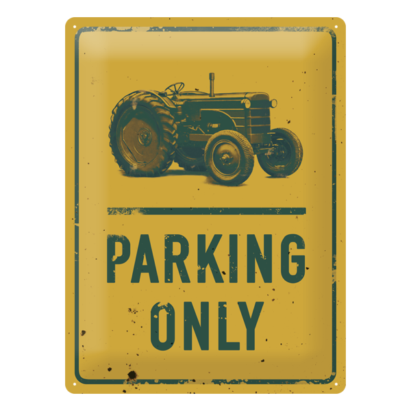 "Blechschild ""Traktor - Parking only"""