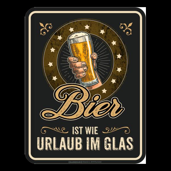"""Blechschild """"Bier ist wie Urlaub"""""""