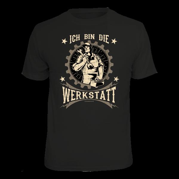 """T-Shirt """"Ich bin die Werkstatt"""""""