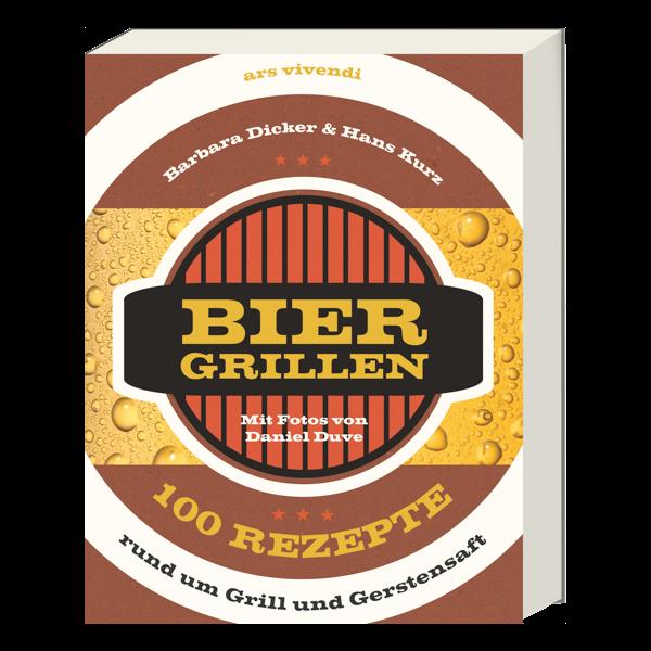 Biergrillen - 100 Rezepte