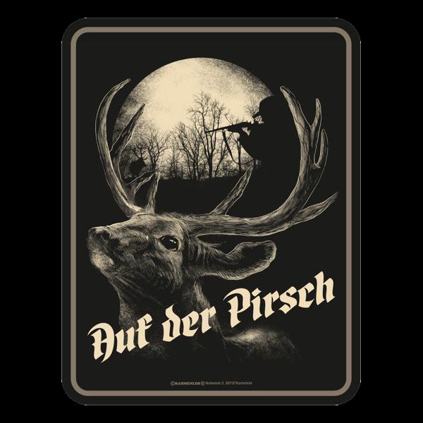 """Blechschild """"Auf der Pirsch"""""""