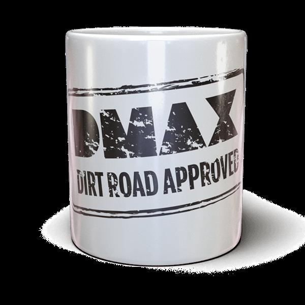 "DMAX Tasse ""Dirt Road Approved"""
