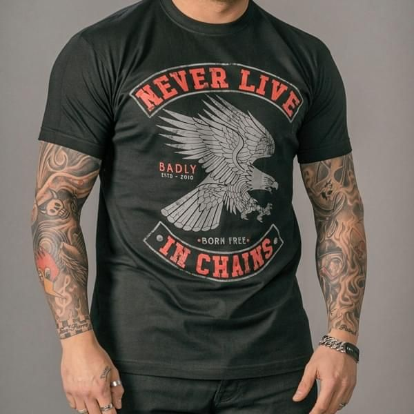 "T-Shirt ""Never Live in Chains"""