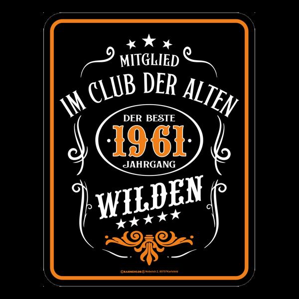 """Blechschild """"Die alten Wilden 1961"""""""