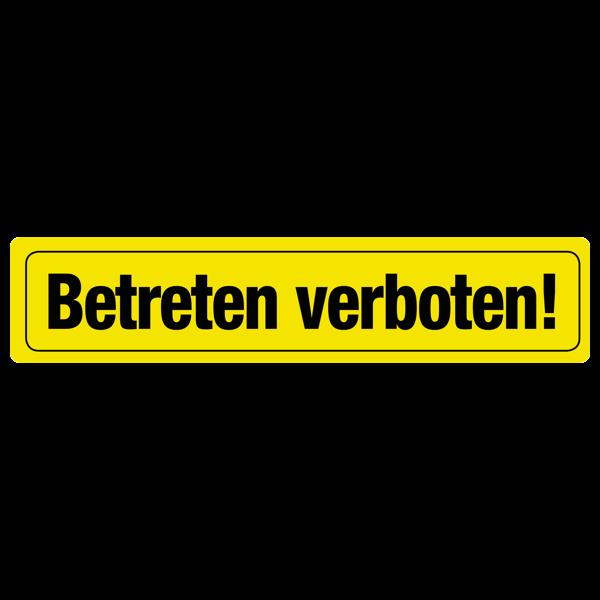 """Straßenschild """"Betreten verboten"""""""