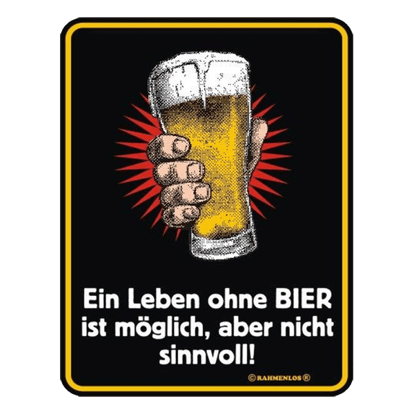 """Blechschild """"Ohne Bier"""""""