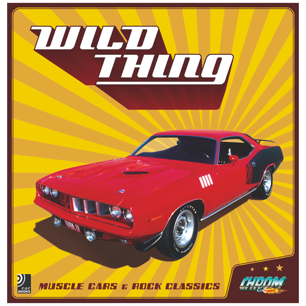 "Musikbildband ""Wild Thing"" – Muscle Cars & Rock Classics"