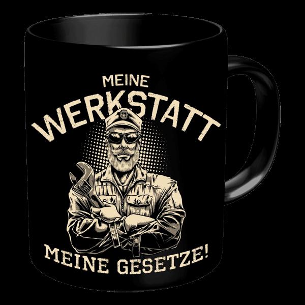 """Tasse """"Meine Werkstatt – meine Gesetze"""""""